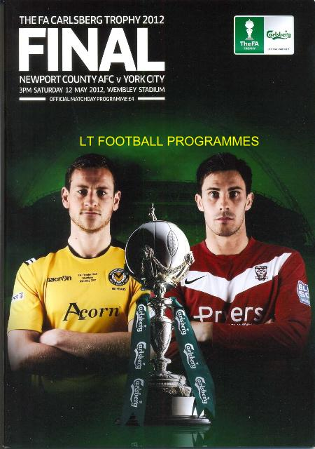 2012 FA TROPHY FINAL - NEWPORT COUNTY v YORK CITY